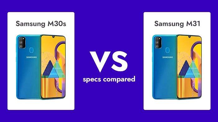 Samsung Galaxy M30s Vs M31