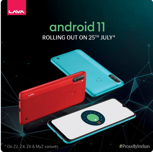 Lava has revealed the Android 11 release date for its Z series smartphones